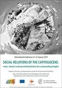 Conference poster: Social Relations of the Capitalocene: Work, Value(s) and Personhood Below the Commanding Heights, from 23 to 25 January 2019 at the Max Planck Institute for Social Anthropology