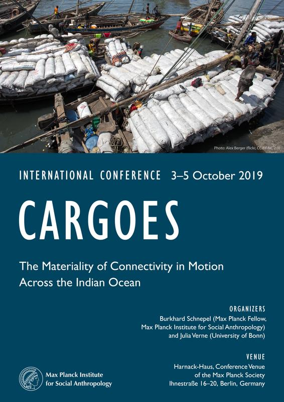 "The conference ""Cargoes: The Materiality of Connectivity in Motion Across the Indian Ocean"" will take place from 3 to 5 October 2019 at the Harnack House (Ihnestraße 16-20, Berlin)."